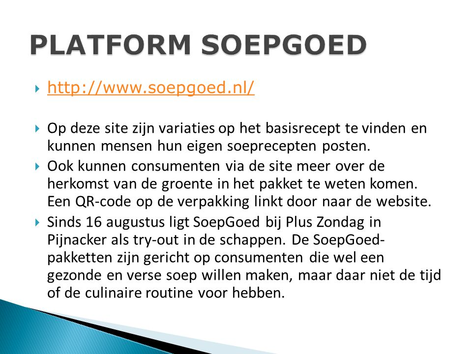 PLATFORM SOEPGOED http://www.soepgoed.nl/