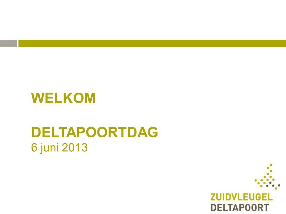 WELKOM DELTAPOORTDAG 6 juni 2013