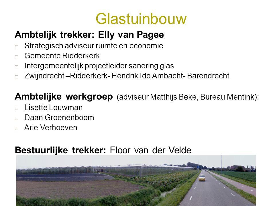 Glastuinbouw Ambtelijk trekker: Elly van Pagee
