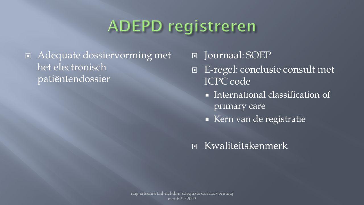 nhg.artsennet.nl richtlijn adequate dossiervorming met EPD 2009