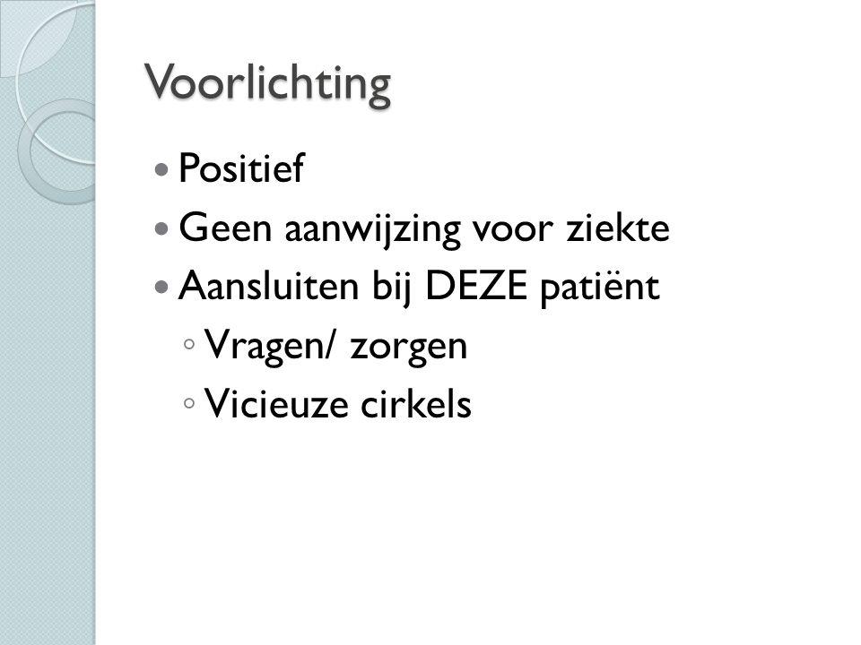 Voorlichting Positief Geen aanwijzing voor ziekte