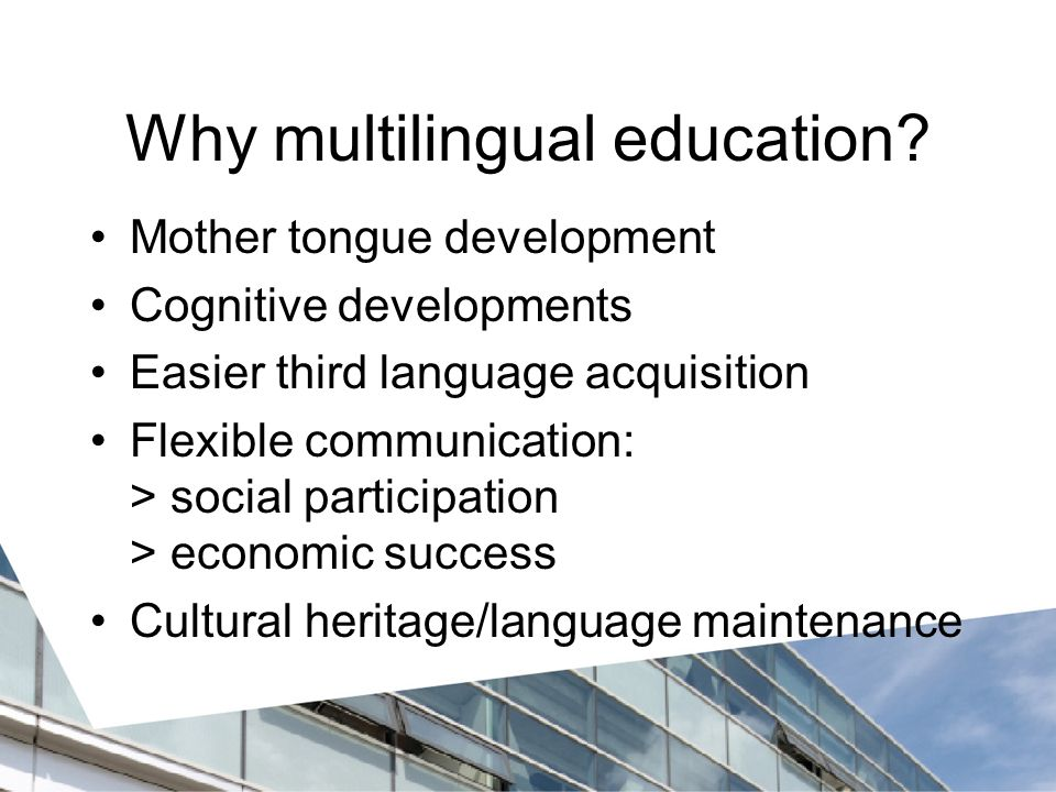 Why multilingual education