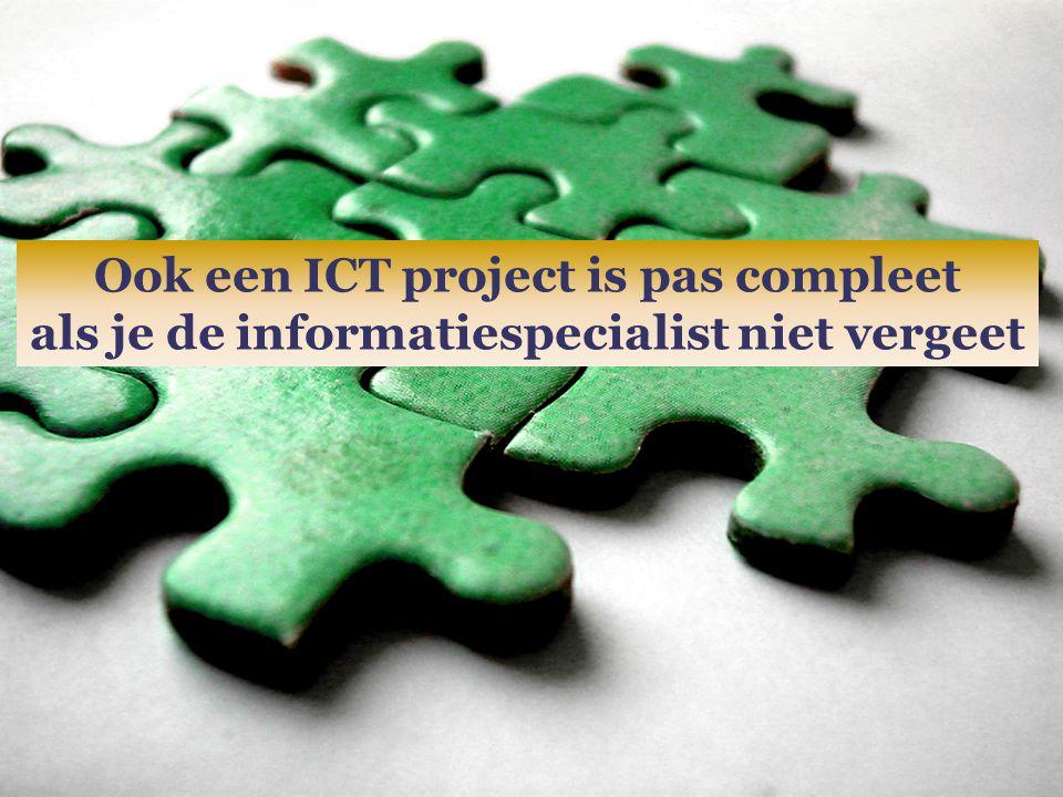 Ook een ICT project is pas compleet