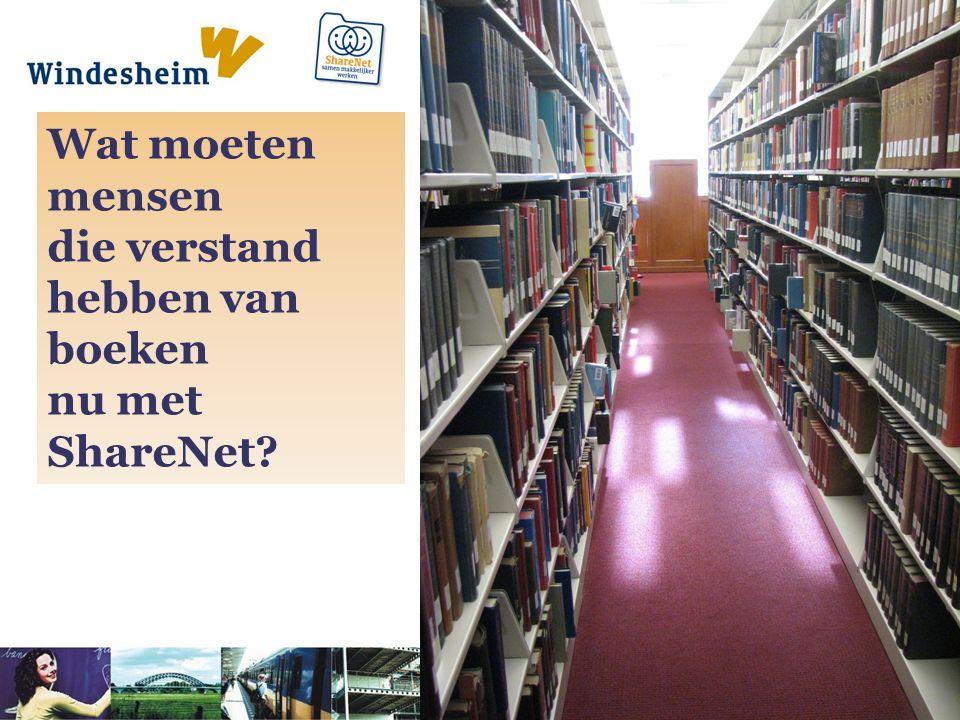 Wat moeten mensen die verstand hebben van boeken nu met ShareNet