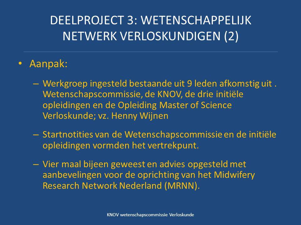 DEELPROJECT 3: WETENSCHAPPELIJK NETWERK VERLOSKUNDIGEN (2)