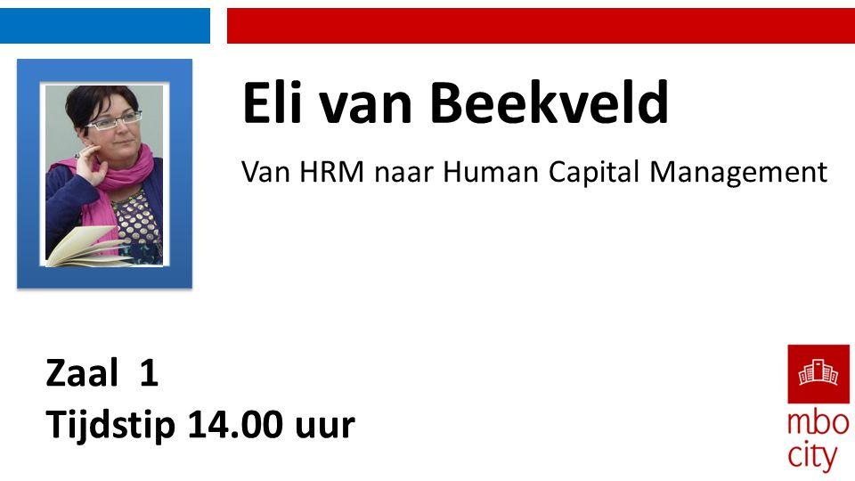 Eli van Beekveld Zaal 1 Tijdstip 14.00 uur