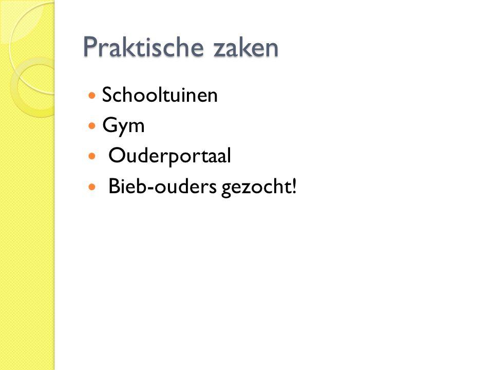 Praktische zaken Schooltuinen Gym Ouderportaal Bieb-ouders gezocht!