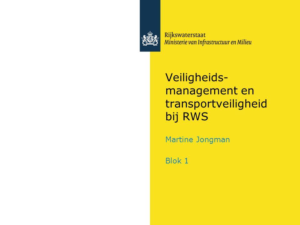 Veiligheids-management en transportveiligheid bij RWS