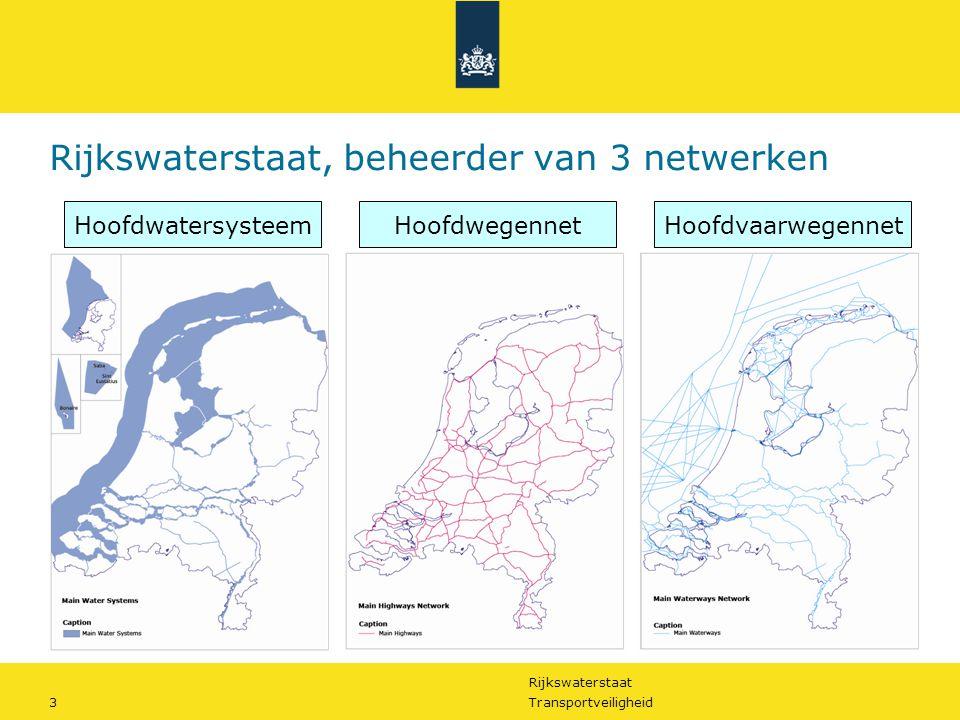 Rijkswaterstaat, beheerder van 3 netwerken