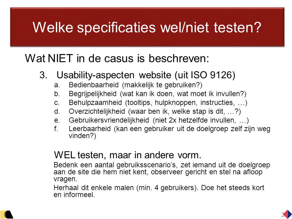 Welke specificaties wel/niet testen