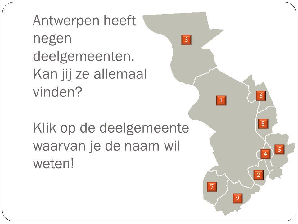 Antwerpen heeft negen deelgemeenten. Kan jij ze allemaal vinden