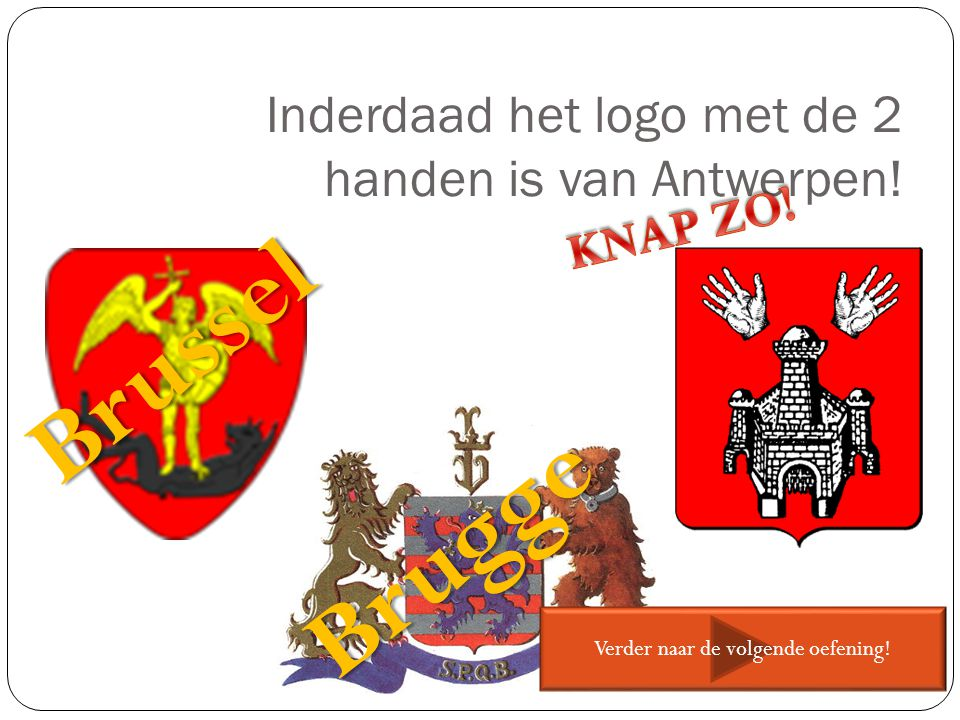 Inderdaad het logo met de 2 handen is van Antwerpen!