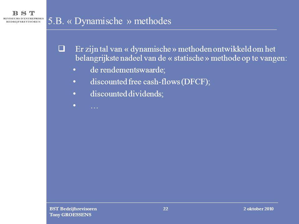 5.B. « Dynamische » methodes