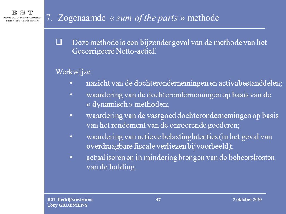 7. Zogenaamde « sum of the parts » methode