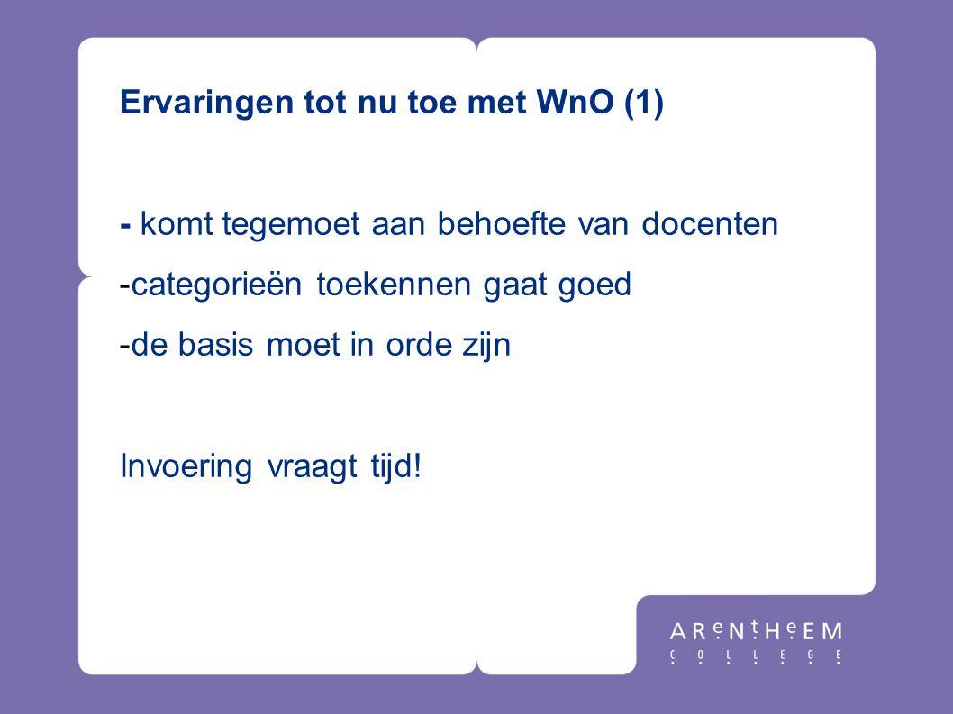 Ervaringen tot nu toe met WnO (1)