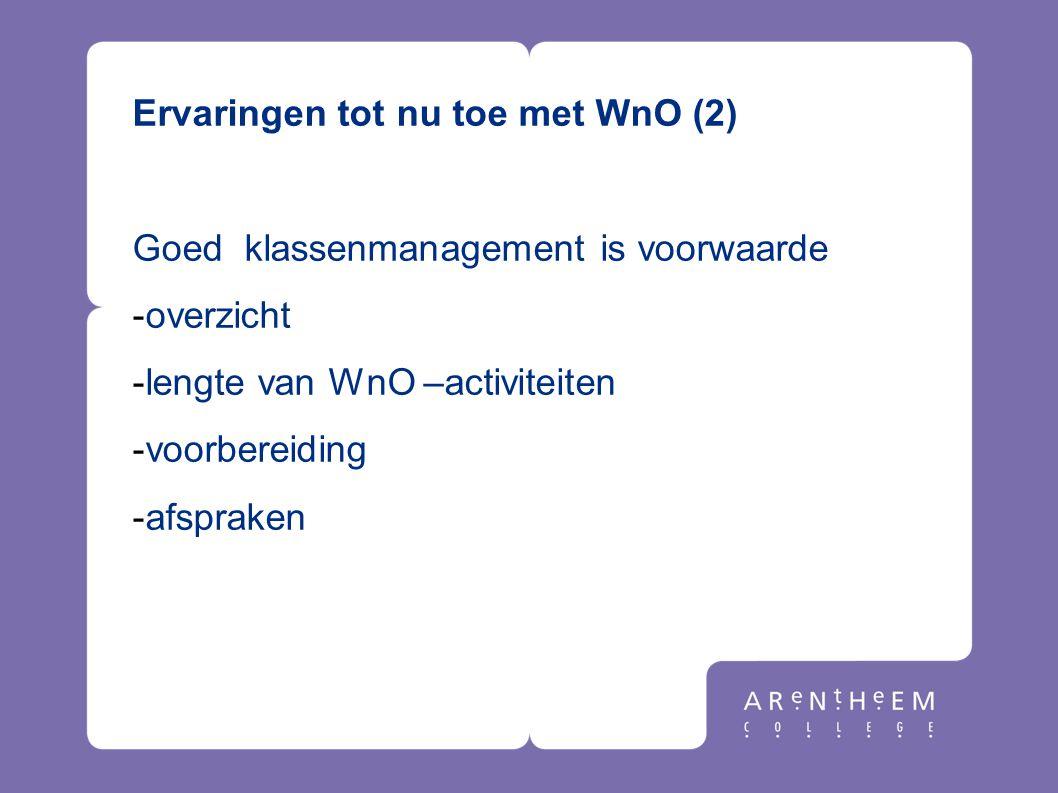 Ervaringen tot nu toe met WnO (2)