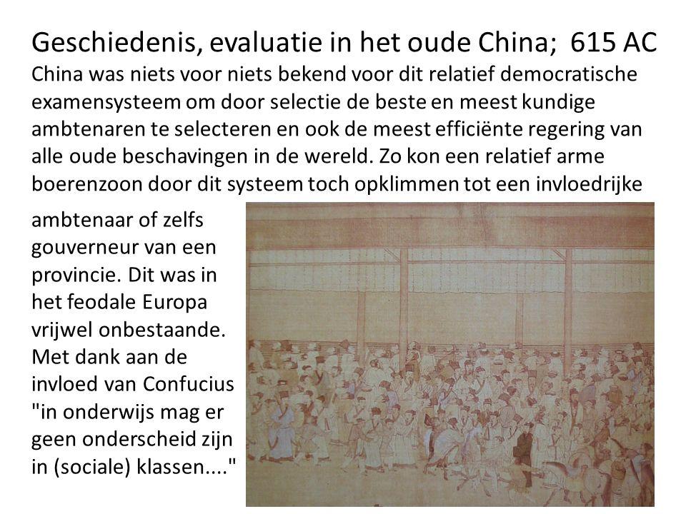Geschiedenis, evaluatie in het oude China; 615 AC