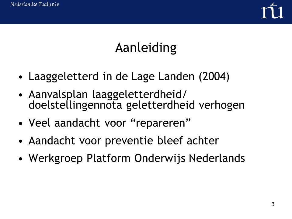 Aanleiding Laaggeletterd in de Lage Landen (2004)
