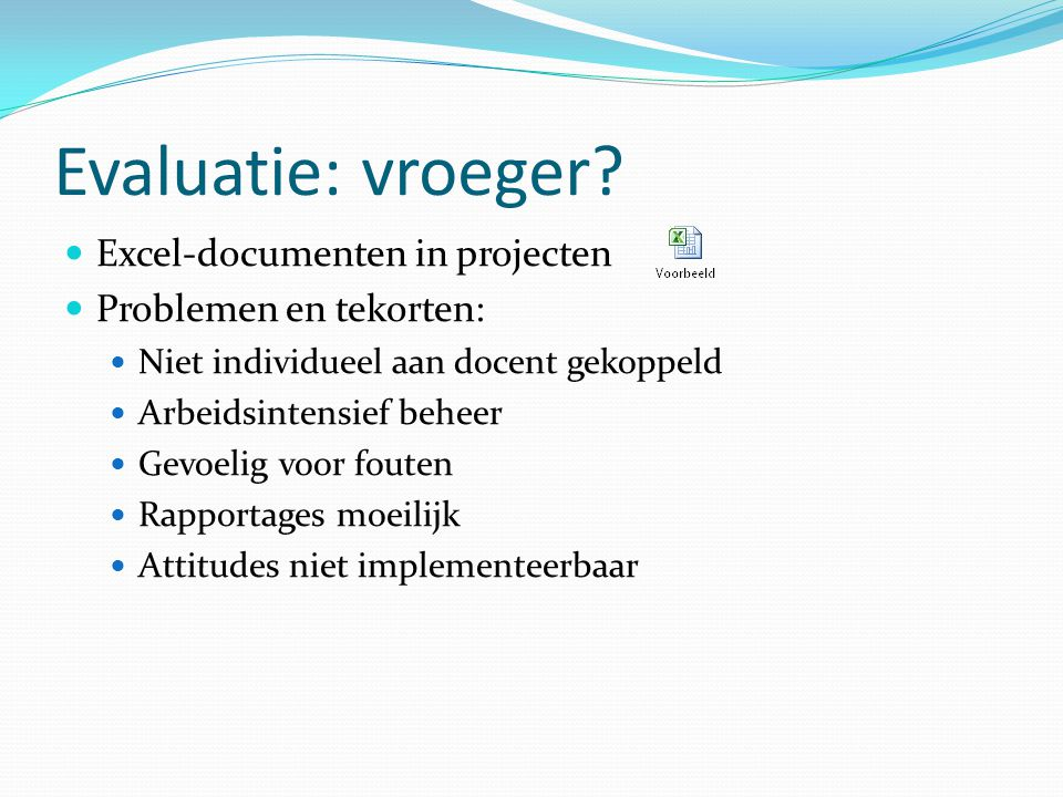 Evaluatie: vroeger Excel-documenten in projecten
