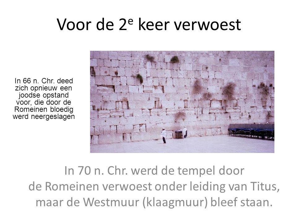 Voor de 2e keer verwoest In 66 n. Chr. deed zich opnieuw een joodse opstand voor, die door de Romeinen bloedig werd neergeslagen.