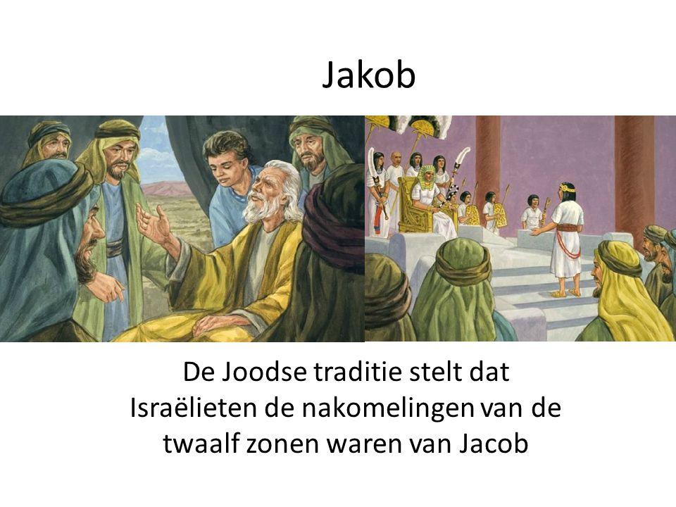 Jakob De Joodse traditie stelt dat Israëlieten de nakomelingen van de twaalf zonen waren van Jacob