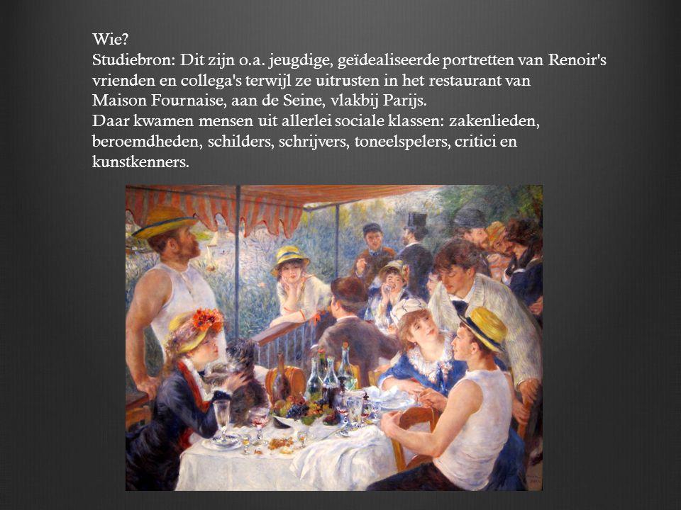 Wie Studiebron: Dit zijn o.a. jeugdige, geïdealiseerde portretten van Renoir s. vrienden en collega s terwijl ze uitrusten in het restaurant van.