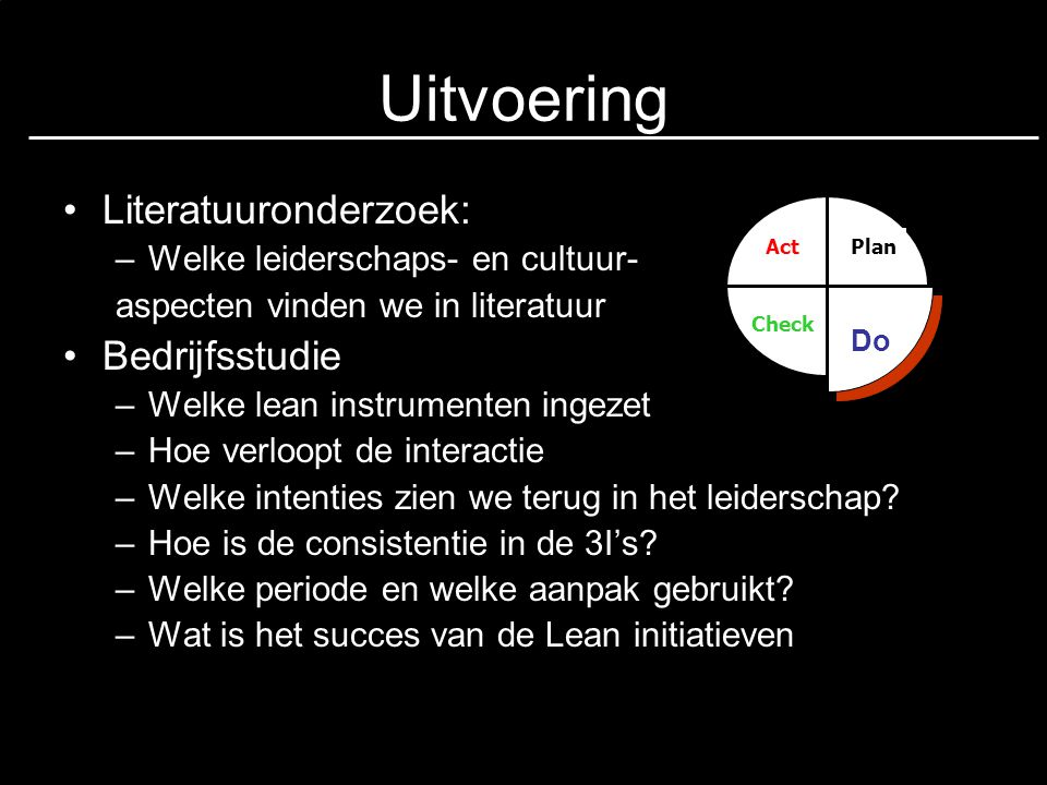 Uitvoering Literatuuronderzoek: Bedrijfsstudie