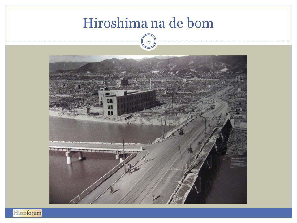 Hiroshima na de bom