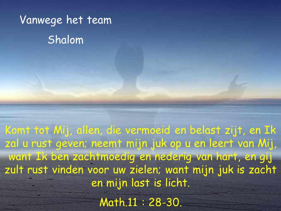 Vanwege het team Shalom.