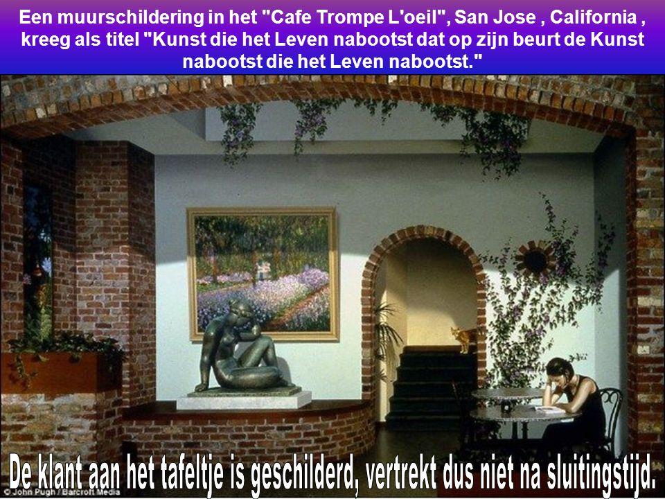 Een muurschildering in het Cafe Trompe L oeil , San Jose , California , kreeg als titel Kunst die het Leven nabootst dat op zijn beurt de Kunst nabootst die het Leven nabootst.