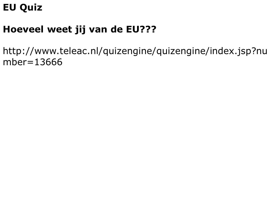 EU Quiz Hoeveel weet jij van de EU .