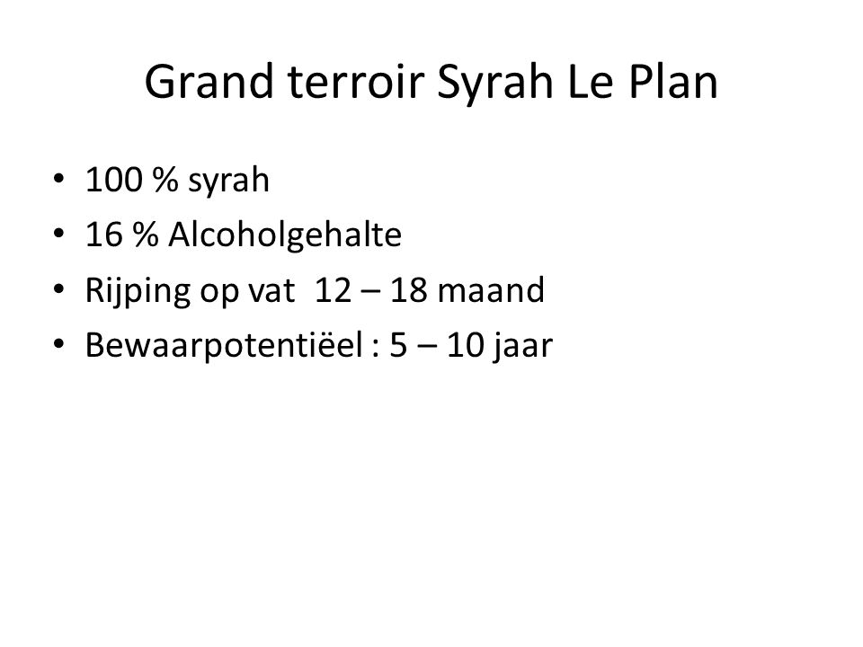 Grand terroir Syrah Le Plan