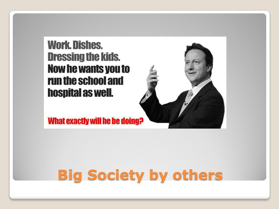 Big Society by others