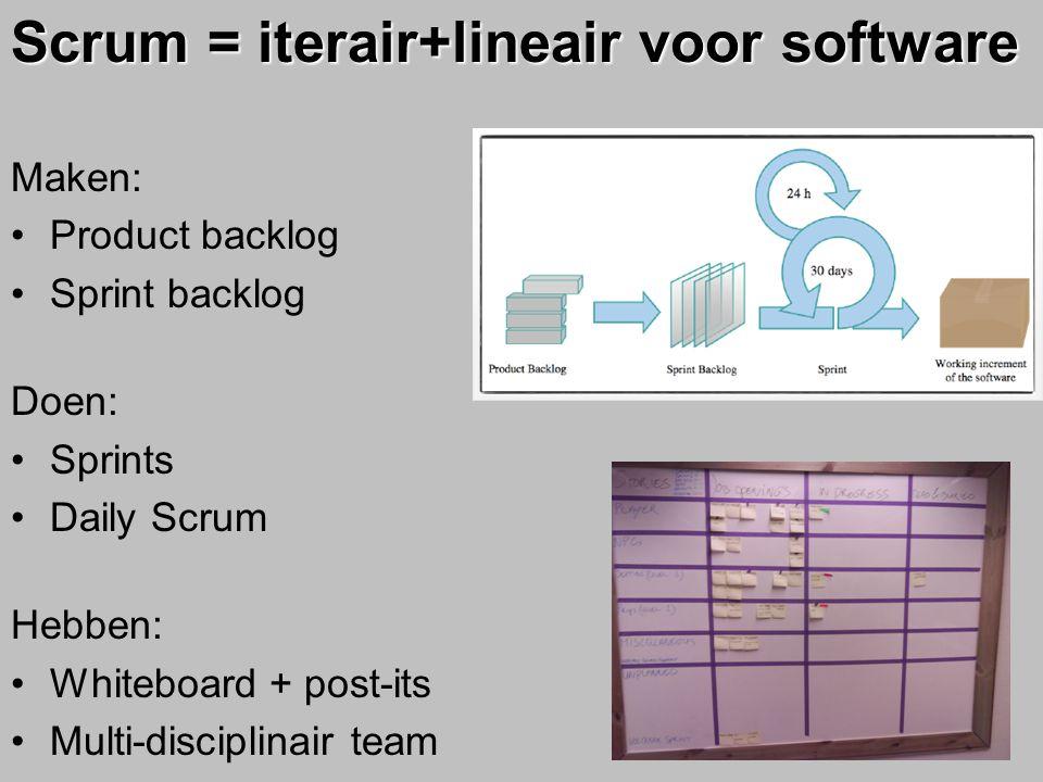 Scrum = iterair+lineair voor software