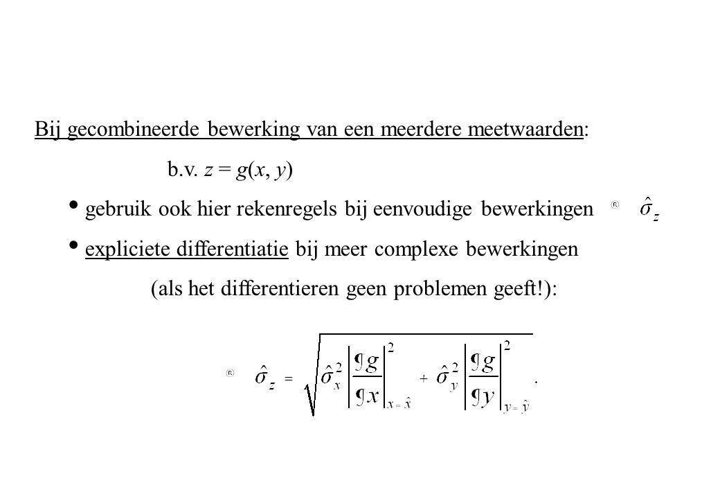 Bij gecombineerde bewerking van een meerdere meetwaarden: