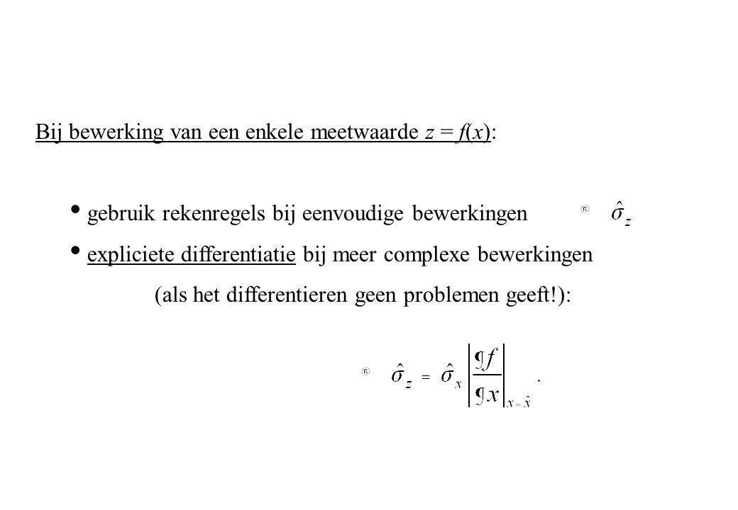 Bij bewerking van een enkele meetwaarde z = f(x):