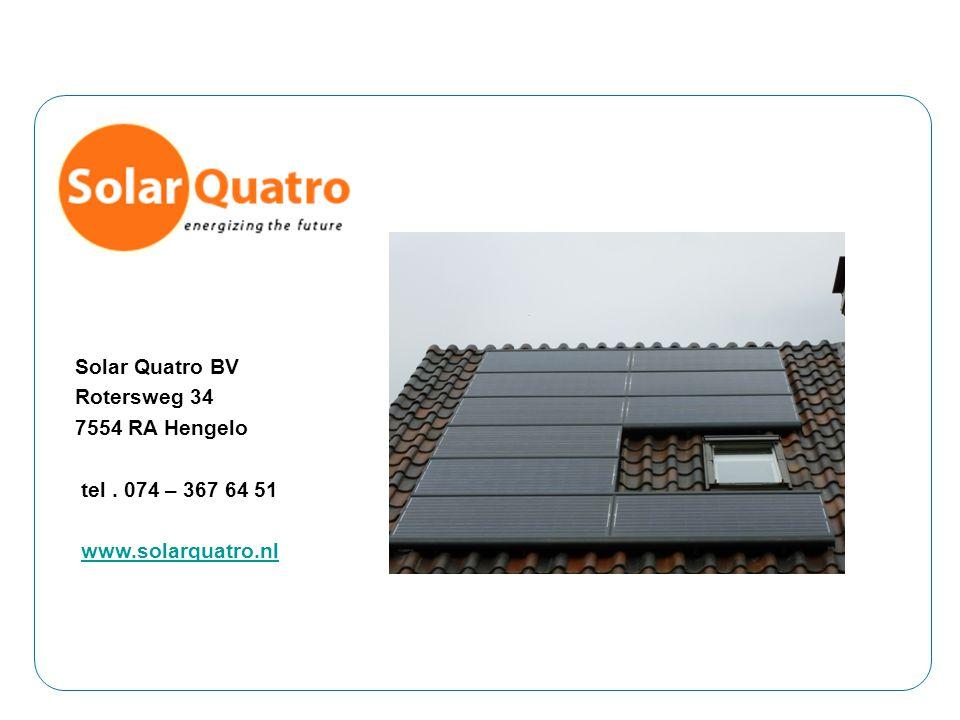 Solar Quatro BV Rotersweg 34 7554 RA Hengelo tel . 074 – 367 64 51
