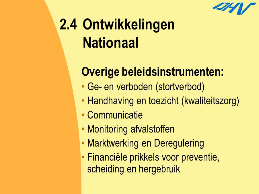2.4 Ontwikkelingen Nationaal