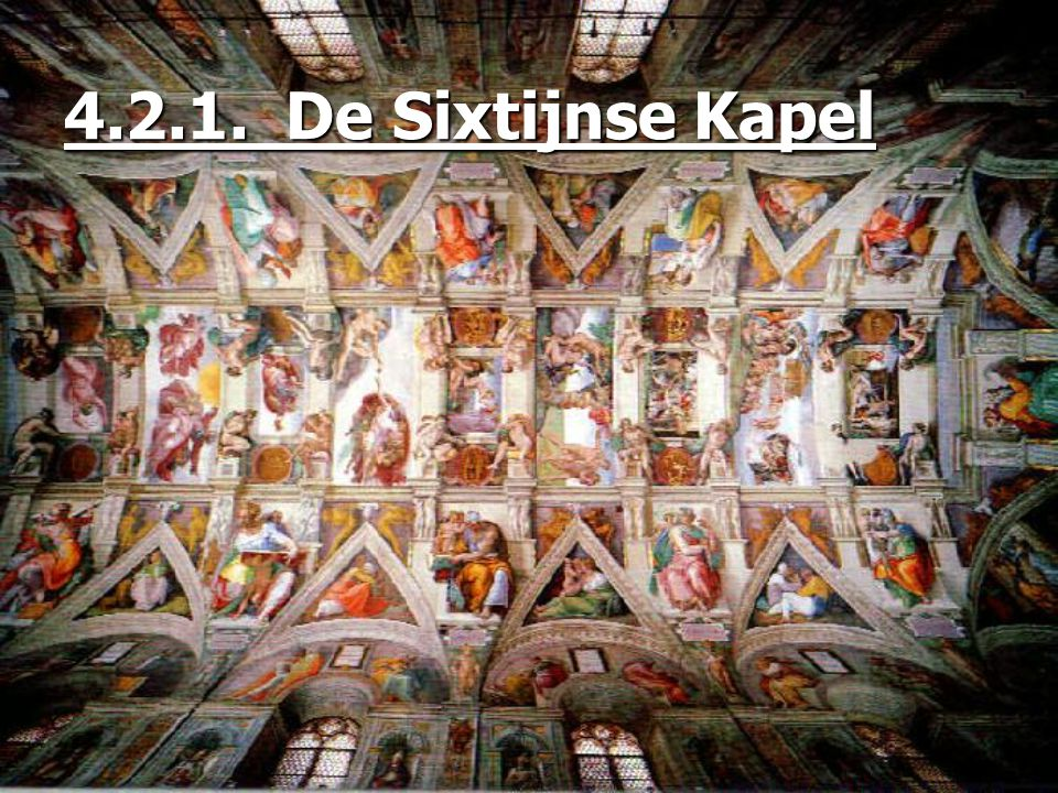 4.2.1. De Sixtijnse Kapel