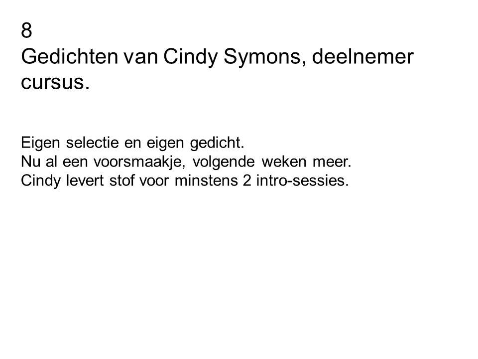 Gedichten van Cindy Symons, deelnemer cursus.