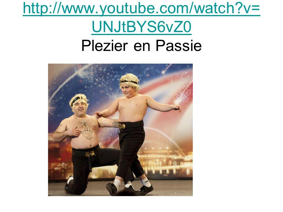 http://www.youtube.com/watch v=UNJtBYS6vZ0 Plezier en Passie