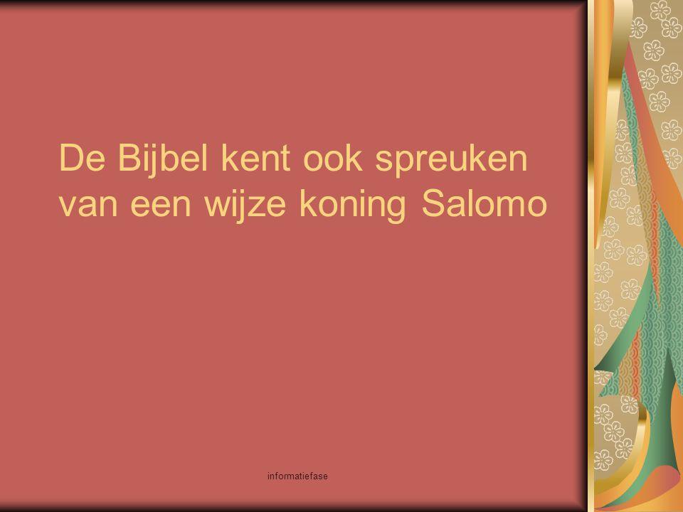 De Bijbel kent ook spreuken van een wijze koning Salomo