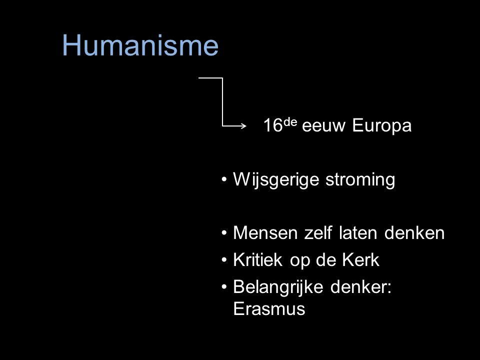 Humanisme 16de eeuw Europa Wijsgerige stroming