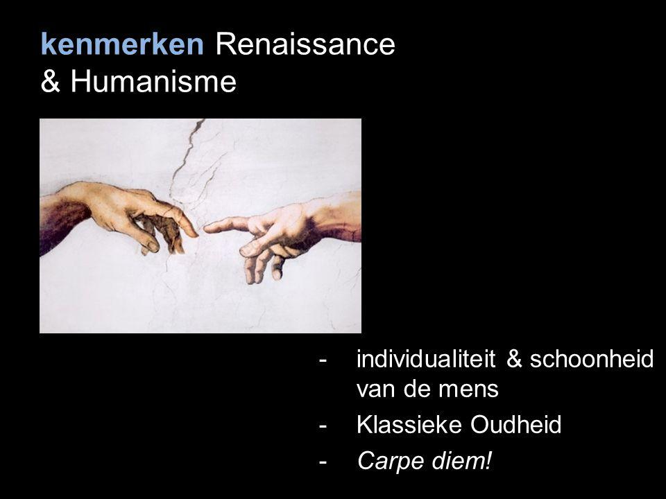 kenmerken Renaissance & Humanisme