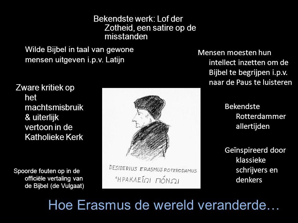 Hoe Erasmus de wereld veranderde…