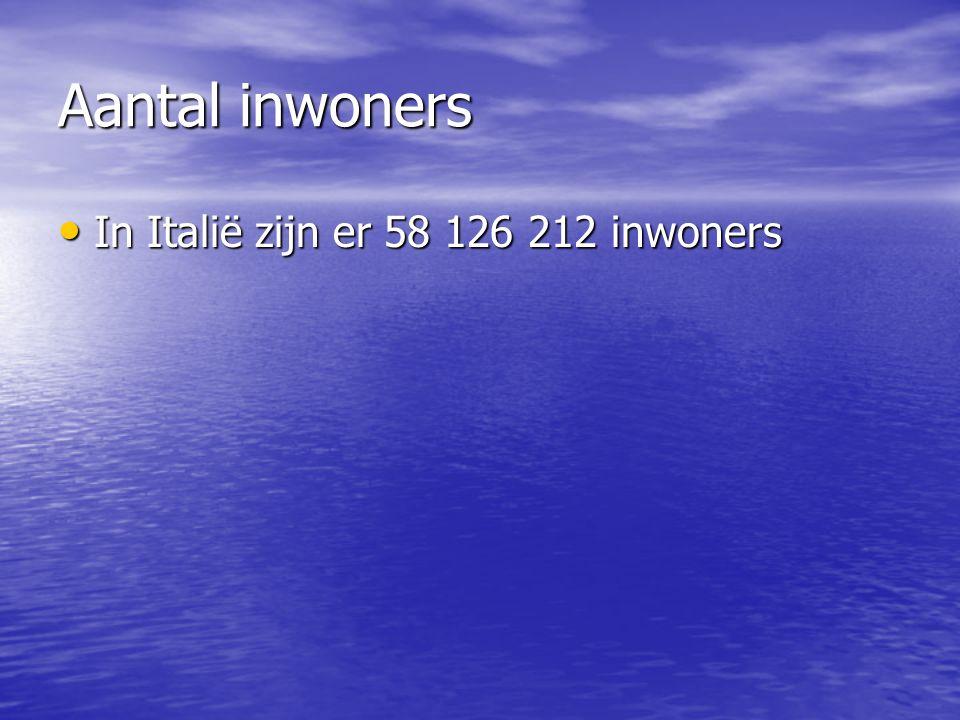 Aantal inwoners In Italië zijn er 58 126 212 inwoners