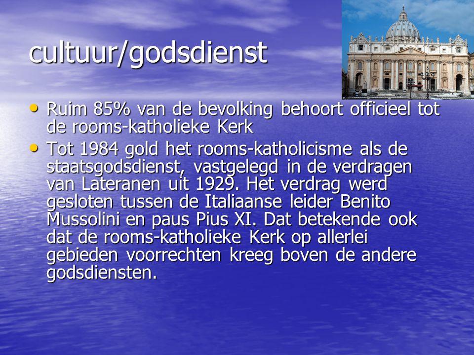 cultuur/godsdienst Ruim 85% van de bevolking behoort officieel tot de rooms-katholieke Kerk.