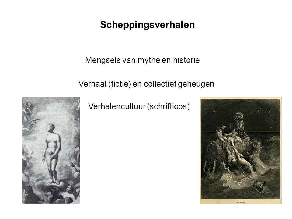 Scheppingsverhalen Mengsels van mythe en historie