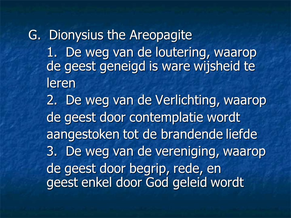 G. Dionysius the Areopagite