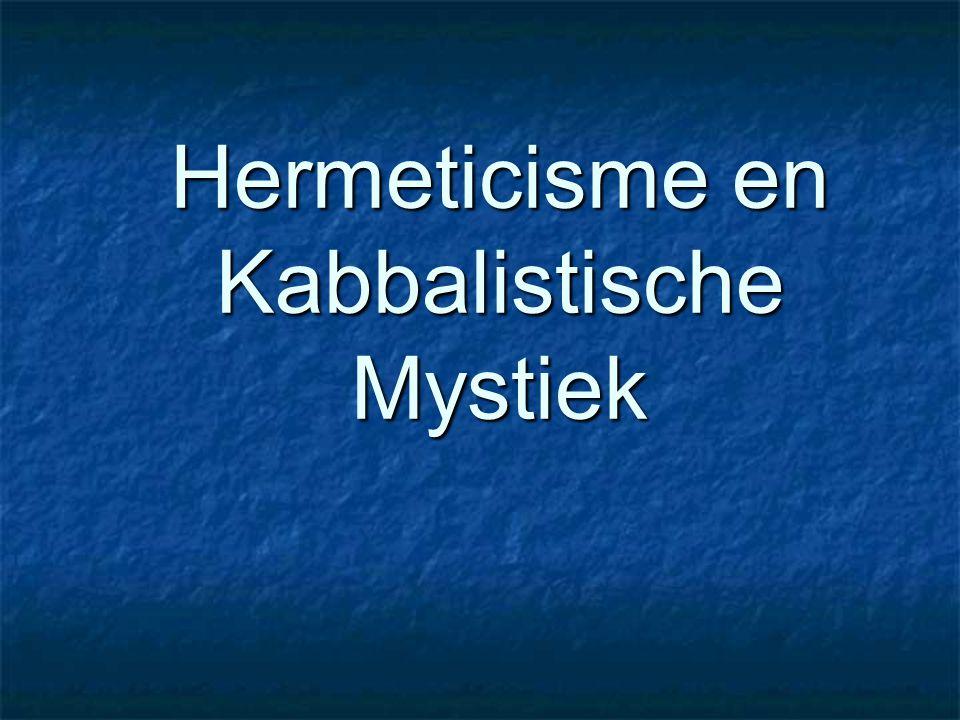 Hermeticisme en Kabbalistische Mystiek